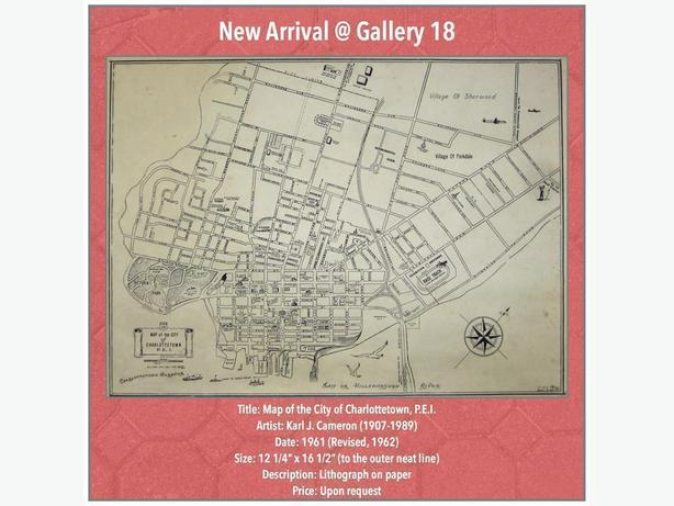 Map of Charlottetown by Karl J. Cameron @ Gallery 18